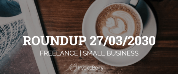 small-business-freelance-roundup-27-03-20