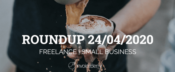 small-business-freelance-roundup-24-04-20
